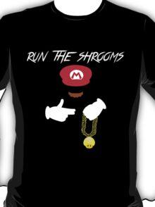 Run The Shrooms T-Shirt