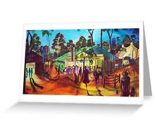 GYMPIE MUSTER - COLLECTION - MUSTER TAVERN SWAGGER Greeting Card