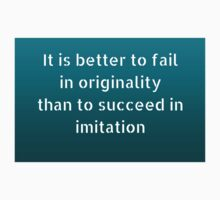 It is better to fail in originality than to succeed in imitation One Piece - Long Sleeve