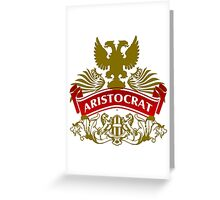 Fit For An Aristocrat Coat-of-Arms Greeting Card