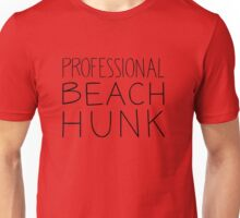 Beach Hunk Unisex T-Shirt
