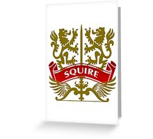 Fit For A Squire Coat-of-Arms Greeting Card
