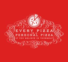 Every Pizza... One Piece - Short Sleeve