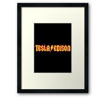Tesla Edison Framed Print
