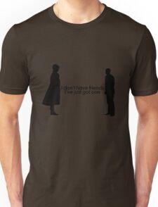 I Don't Have Friends Unisex T-Shirt
