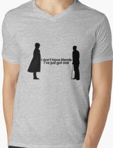 I Don't Have Friends Mens V-Neck T-Shirt