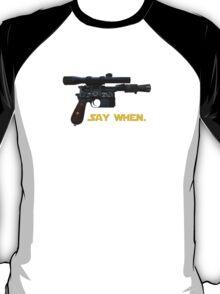 Han is Doc T-Shirt