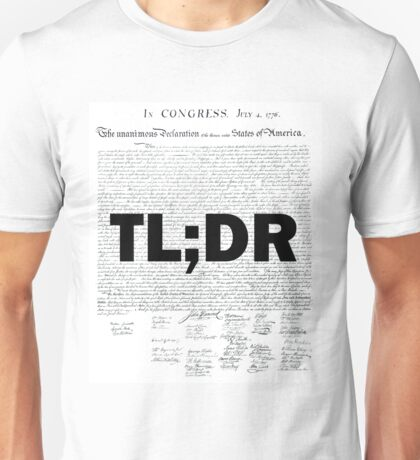 TL;DR - Declaration of Independence Unisex T-Shirt