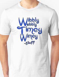 Wibbly Wobbly Timey Wimey... stuff 2 Unisex T-Shirt