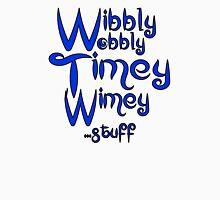 Wibbly Wobbly Timey Wimey... stuff 2 T-Shirt