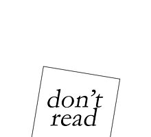 DON'T READ by 3515LM