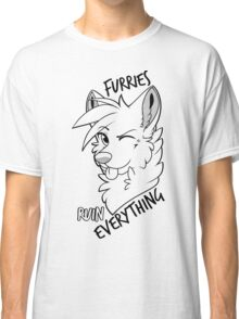 Furries ruin everything Classic T-Shirt