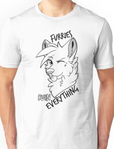 Furries ruin everything Unisex T-Shirt