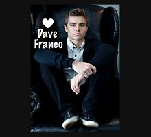 Love Dave Franco Unisex T-Shirt