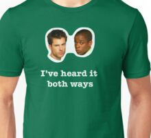 I've heard it both ways Unisex T-Shirt