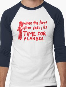 When the First Plan Fails, its Time for Plan Bee T-Shirt