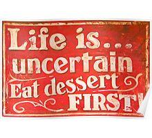 Funny cafe dessert sign Poster