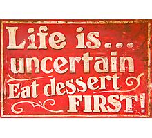 Funny cafe dessert sign Photographic Print