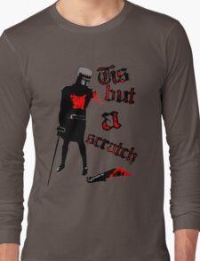 Tis but a scratch - Monty Python's - Black Knight Long Sleeve T-Shirt