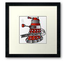 Dalek - Recaffeinate! Framed Print