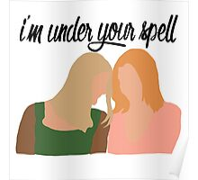 I'm Under Your Spell Poster