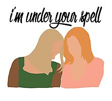 I'm Under Your Spell Photographic Print