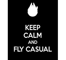 keep calm and fly casual  Photographic Print