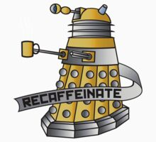 Dalek - Recaffeinate! Kids Clothes
