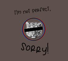 I'm not perfect! Unisex T-Shirt