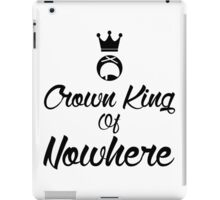 Crown king of Nowhere iPad Case/Skin