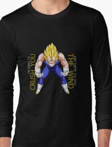 majin vegeta i'm going to crush you and throw you into the wind anime manga shirt Long Sleeve T-Shirt