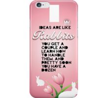 Ideas are like Rabbits iPhone Case/Skin