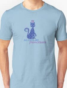 All Cats are Princesses T-Shirt