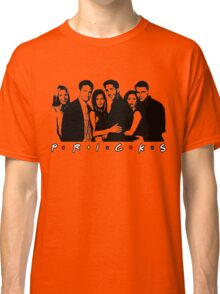 Friends TV show (Pricks!) Classic T-Shirt