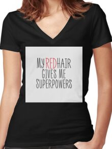 My Red Hair Gives Me Superpowers Women's Fitted V-Neck T-Shirt