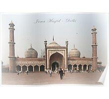 Jama Masjid - Delhi Poster