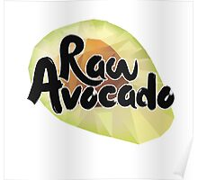 Raw Avocado Poster