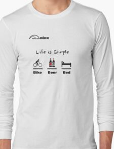 Cycling T Shirt - Life is Simple - Bike - Beer - Bed Long Sleeve T-Shirt