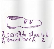 A sensible shoe for you. Poster