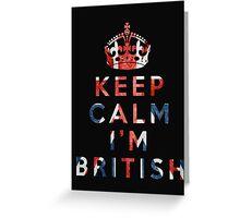 I'm British Greeting Card