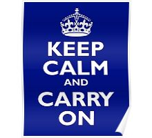 KEEP CALM, Keep Calm & Carry On, Be British! White on Royal Blue Poster
