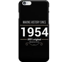 Making history since 1954 iPhone Case/Skin