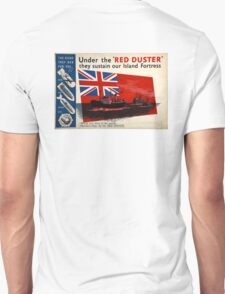 WAR POSTER, Red Duster, Red Ensign, Royal Merchant Navy, WWII poster T-Shirt