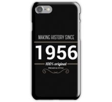 Making history since 1956 iPhone Case/Skin