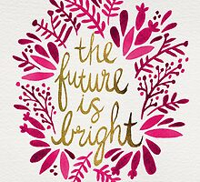 The Future is Bright – Pink & Gold by Cat Coquillette