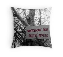 Watch Out For Falling Apples Throw Pillow