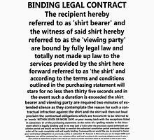 Legally Binding Shirt Unisex T-Shirt