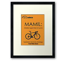 Cycling T Shirt - MAMIL (middle aged men in lycra) Hydration Framed Print
