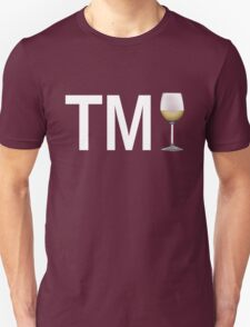 TM Wine (White Ink/White Wine) T-Shirt