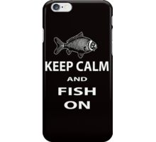 Keep calm and fish on iPhone Case/Skin